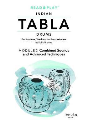 Read and Play Indian Tabla Drums Module 2: Combined Sounds and Advanced Techniques by Kuljit Bhamra image