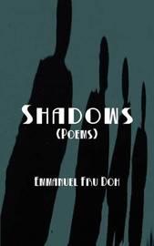 Shadows by Emmanuel Fru Doh
