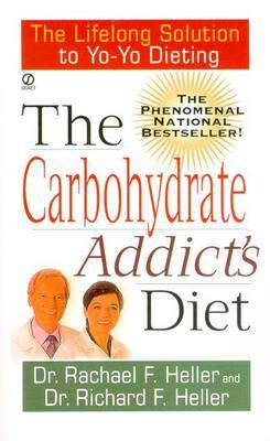 The Carbohydrate Addict's Diet by Richard Heller image