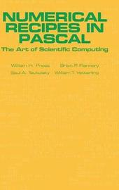 Numerical Recipes in Pascal (First Edition) by William H. Press