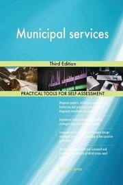 Municipal Services Third Edition by Gerardus Blokdyk image