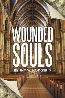 Wounded Souls by Renny W Hodgskin image