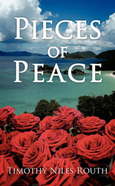 Pieces of Peace by Timothy Niles Routh image