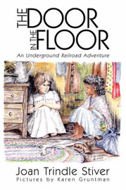 The Door in the Floor by Joan Trindle Stiver image