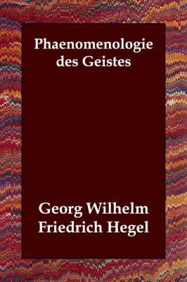 Phaenomenologie Des Geistes by Georg Wilhelm Friedrich Hegel image