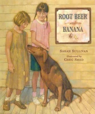 Root Beer and Banana by Sarah Sullivan image