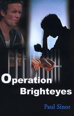 Operation Brighteyes by Paul Sinor