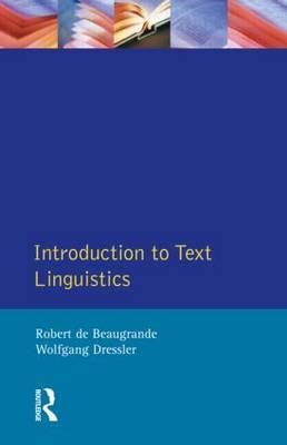 Introduction to Text Linguistics by Robert De Beaugrande image