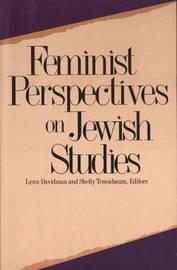 Feminist Perspectives on Jewish Studies by Lynn Davidman