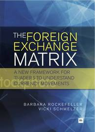 The Foreign Exchange Matrix by Barbara Rockefeller