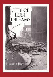 City of Lost Dreams by Herman Romer