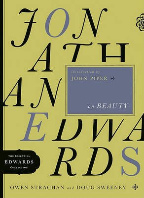 Jonathan Edwards on Beauty by Owen Strachan image
