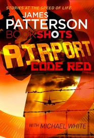 Airport - Code Red by James Patterson