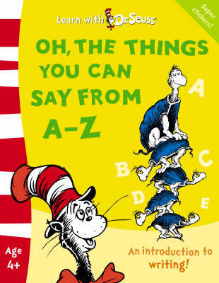 Oh, the Things You Can Say from A-Z: The Back to School Range by Linda Hayward