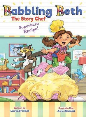 Babbling Beth the Story Chef by Lauren Freckles