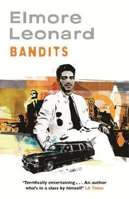 Bandits by Elmore Leonard