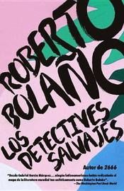 Los Detectives Salvajes by Roberto Bolano image