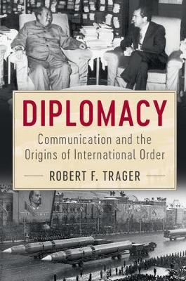 Diplomacy by Robert F. Trager