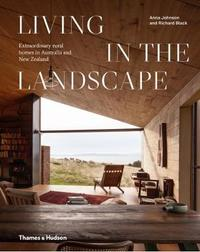 Living in the Landscape by Anna Black