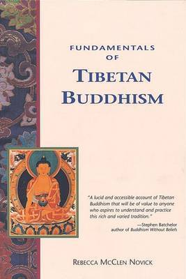 Fundamentals Of Tibetan Buddhism by Rebecca McClen Novick image