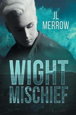 Wight Mischief by Jl Merrow