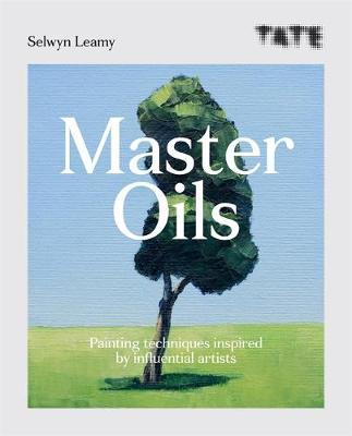 Tate: Master Oils by Selwyn Leamy