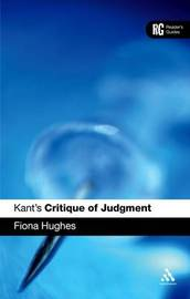 "Kant's ""Critique of Judgment"" by Fiona Hughes"