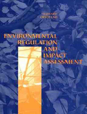 Environmental Regulation and Impact Assessment by Leonard Ortolano image