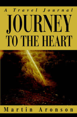 Journey to the Heart by Martin Aronson image