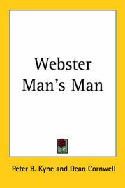 Webster Man's Man by Peter B Kyne image