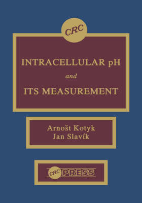 Intracellular pH and its Measurement by Arnost Kotyk image
