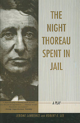 The Night Thoreau Spent in Jail by Jerome Lawrence image