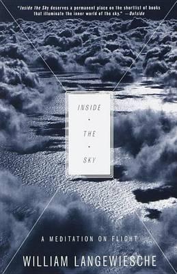 Inside The Sky by William Langewiesche