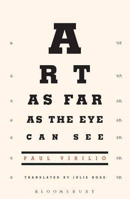Art as Far as the Eye Can See by Paul Virilio