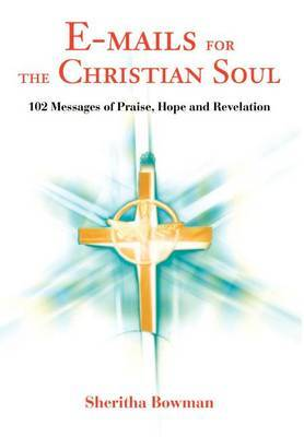E-Mails for the Christian Soul by Sheritha Bowman image