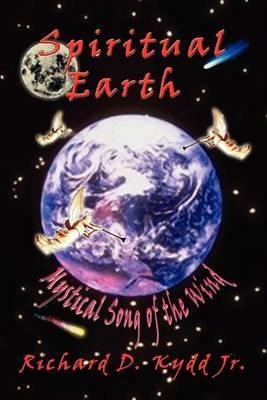 Spiritual Earth by Richard D Kydd Jr image
