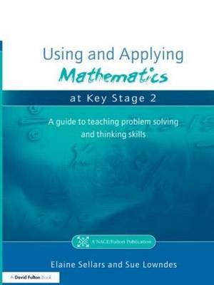 Using and Applying Mathematics at Key Stage 2 by Elaine Sellars image