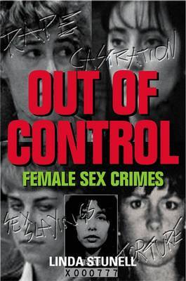 Out of Control by Linda Stunell
