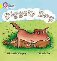Diggety Dog by Michaela Morgan image