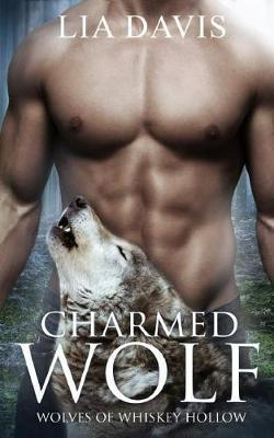 Charmed Wolf by Lia Davis image