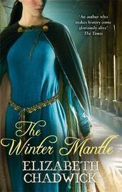 The Winter Mantle by Elizabeth Chadwick
