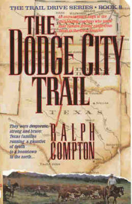 The Dodge City Trail by Ralph Compton image