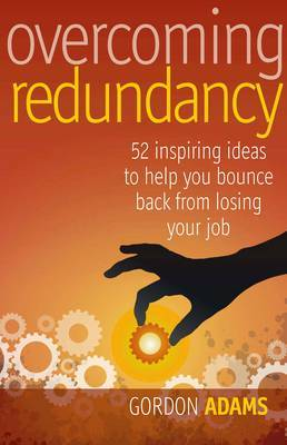 Overcoming Redundancy by Gordon Adams