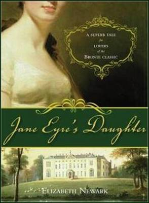 Jane Eyre's Daughter by Elizabeth Newark