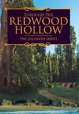 Through the Redwood Hollow by Kenna Paige