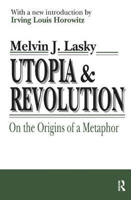 Utopia and Revolution