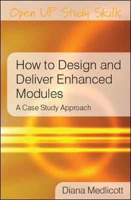 How to Design and Deliver Enhanced Modules by Diana Medlicott image