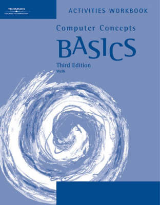 *Workbk Cmptr Cncpts Basics 3 by Dolores Wells image