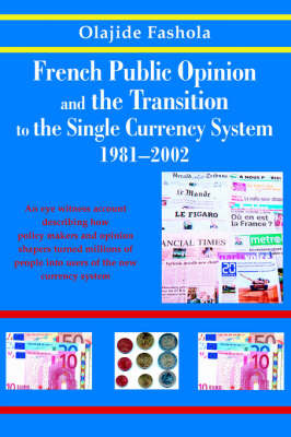 French Public Opinion and the Transition to the Single Currency System 1981-2002 image