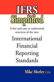Ifrs Simplified by Mike Morley